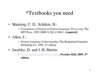*Textbooks you need