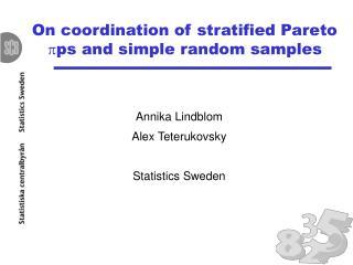 Annika Lindblom Alex Teterukovsky Statistics Sweden