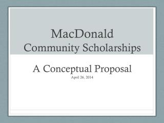 MacDonald Community Scholarships