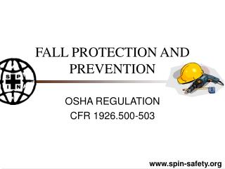 FALL PROTECTION AND        PREVENTION