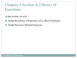 Chapter 3 Section 4: Library of Functions