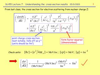 16.451 Lecture 7: Understanding the cross-section results 25/9/2003