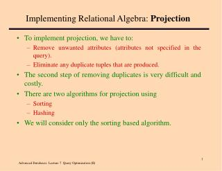 Implementing Relational Algebra:  Projection