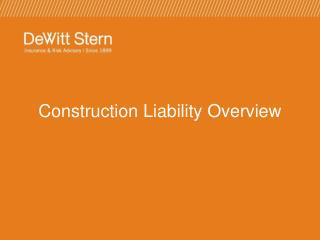 Construction Liability Overview