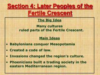 Section 4: Later Peoples of the Fertile Crescent