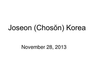 Joseon (Chosŏn) Korea
