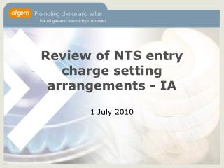 Review of NTS entry charge setting arrangements - IA
