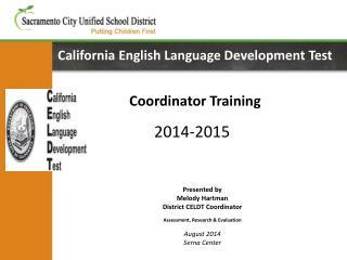 California English Language Development Test Coordinator Training