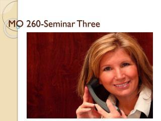 MO 260-Seminar Three