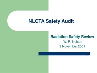 NLCTA Safety Audit