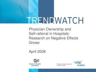 Physician Ownership and Self-referral in Hospitals: Research on Negative Effects Grows April 2008