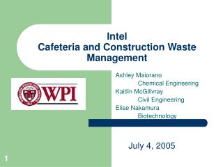 Intel Cafeteria and Construction Waste Management