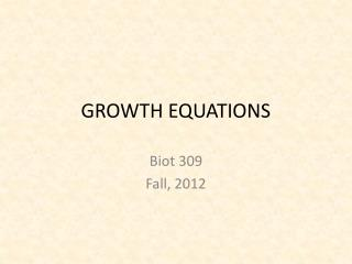 GROWTH EQUATIONS