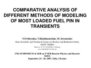 COMPARATIVE ANALYSIS OF DIFFERENT METHODS OF MODELING OF MOST LOADED FUEL PIN IN TRANSIENTS