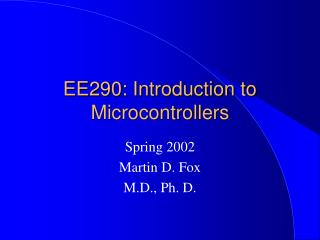 EE290: Introduction to Microcontrollers