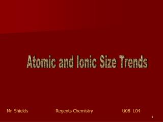 Atomic and Ionic Size Trends