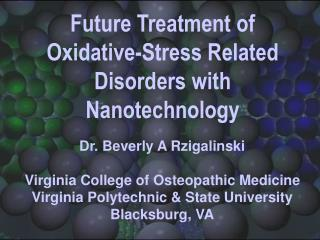 Future Treatment of Oxidative-Stress Related Disorders with Nanotechnology