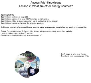 Access Prior Knowledge Lesson 2: What are other energy sources?