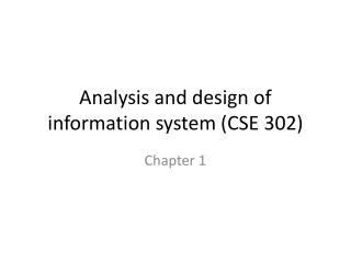 Analysis and design of information system (CSE 302)