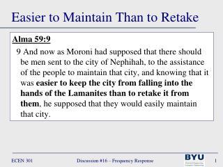 Easier to Maintain Than to Retake