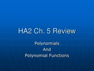HA2 Ch. 5 Review