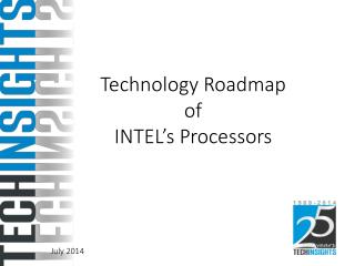 Technology Roadmap of INTEL's Processors