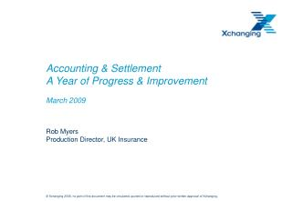 Accounting & Settlement  A Year of Progress & Improvement March 2009