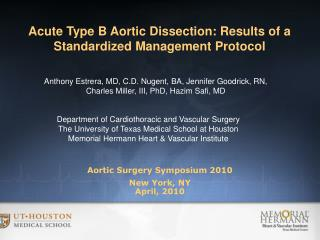 Aortic Surgery Symposium 2010 New York, NY April, 2010