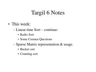 Targil 6 Notes