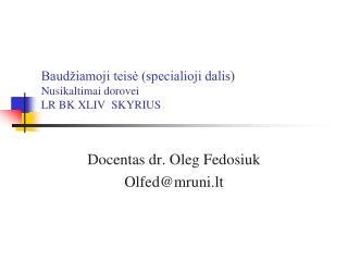 Baudžiamoji teisė (specialioji dalis) Nusikaltimai dorovei LR BK XLIV SKYRIUS