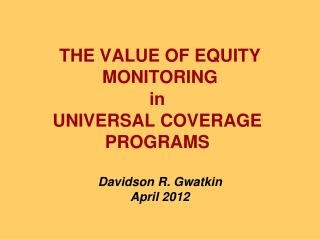 THE VALUE OF EQUITY MONITORING