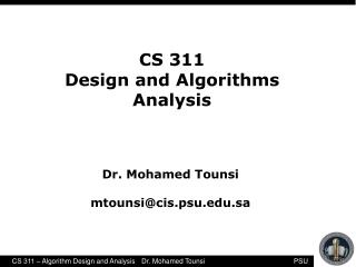CS 311  Design and Algorithms Analysis