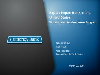 Export-Import Bank of the United States Working Capital Guarantee Program