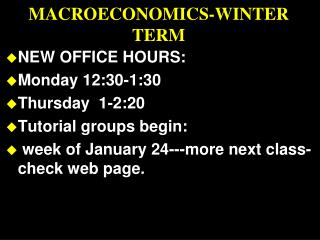 MACROECONOMICS-WINTER TERM