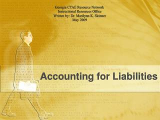 Accounting for Liabilities