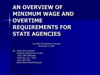 AN OVERVIEW OF MINIMUM WAGE AND OVERTIME REQUIREMENTS FOR STATE AGENCIES
