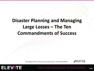 Disaster Planning and Managing Large Losses – The Ten Commandments of Success