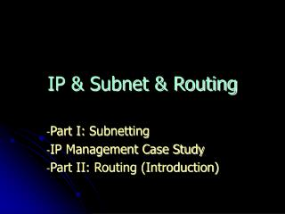 IP & Subnet & Routing