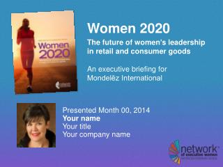 Women 2020 The future of women ' s leadership  in retail and consumer goods