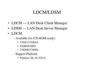 LDCM/LDSM