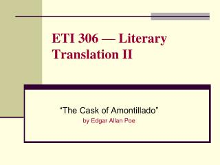 ETI 306 — Literary Translation II