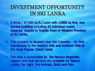 INVESTMENT OPPORTUNITY IN SRI LANKA