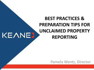 Best Practices & Preparation Tips for Unclaimed Property Reporting