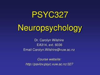 PSYC327 Neuropsychology