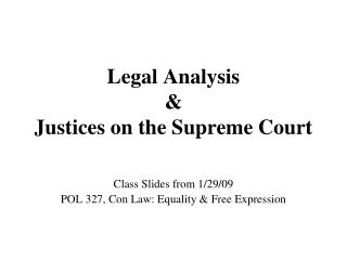 Legal Analysis & Justices on the Supreme Court