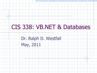 CIS 338: VB.NET & Databases