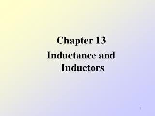 Chapter 13 Inductance and Inductors