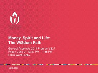 Money, Spirit and Life: The  Wi$dom  Path