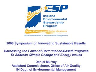 2008 Symposium on Innovating Sustainable Results