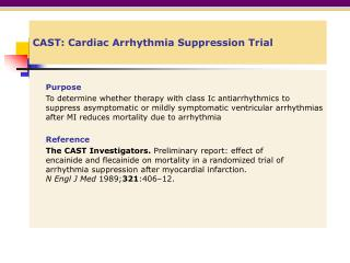 CAST: Cardiac Arrhythmia Suppression Trial